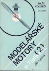 Modelářské motory 2. díl