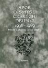Spor o smysl českých dějin 2, 1938-1989 - Posuny a akcenty české otázky