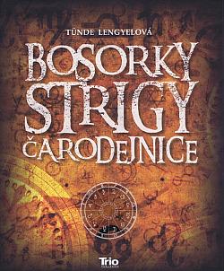 Bosorky, strigy, čarodejnice obálka knihy
