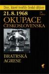 21. 8. 1968 - Okupace Československa : bratrská agrese