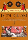 Fonogram 2 - Výlety k počátkům historie záznamu zvuku