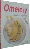 Omelety - snadno a rychle