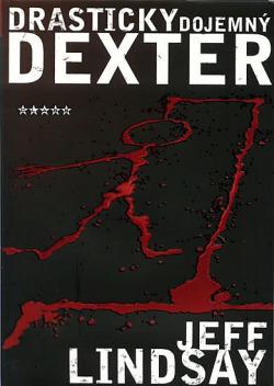 Drasticky dojemný Dexter obálka knihy