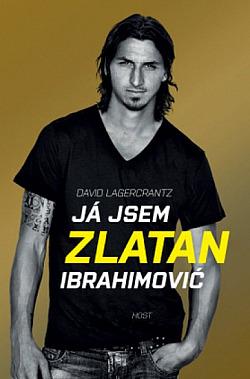 Já jsem Zlatan Ibrahimović obálka knihy