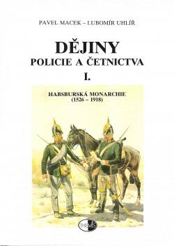 Dějiny policie a četnictva I.