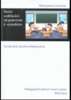 Školní vzdělávání - od podmínek k výsledkům