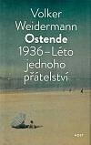 Ostende. 1936 – Léto jednoho přátelství