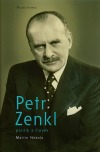 Petr Zenkl - Politik a člověk