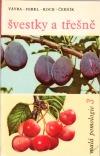 Švestky a třešně