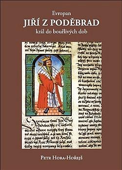 Evropan Jiří z Poděbrad obálka knihy