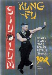 Kung-Fu: sebeobrana jižního Shaolinu