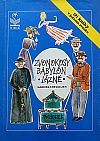 Zvonokosy / Babylón / Lázně
