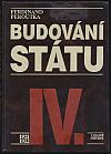 Budování státu IV.