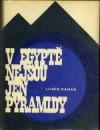 V Egyptě nejsou jen pyramidy
