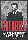 Goebbels - pán myšlenek Třetí říše