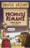 Prohnilí Římané