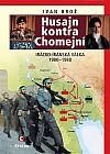 Husajn kontra Chomejní: Irácko-íránská válka 1980-1988