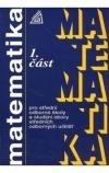 Matematika pro střední odborné školy a studijní obory středních odborných učilišť - 1. část