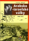 Arabsko-izraelské války: 1948-1973