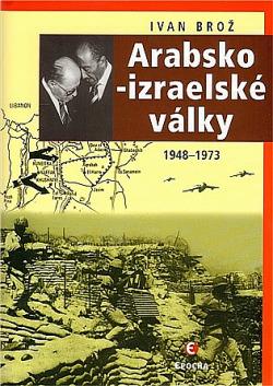 Arabsko-izraelské války: 1948-1973 obálka knihy