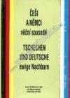 Češi a Němci – věční sousedé