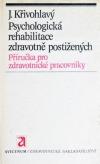 Psychologická rehabilitace zdravotně postižených