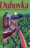 Duhovka aneb Prázdniny s čarovnou kuličkou