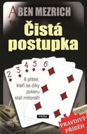 Čistá postupka – 6 přátel, kteří se díky pokeru stali milionáři