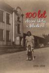 100 let obecné školy v Mladkově