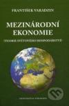 Mezinárodní ekonomie   Teorie světového hospodářství