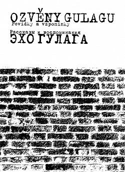 Ozvěny Gulagu obálka knihy