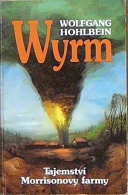 Wyrm - Tajemství Morrisonovy farmy obálka knihy