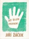 Ať žije Pepan!