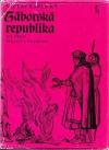Táborská republika. Díl 3, Pakosti a drabanti