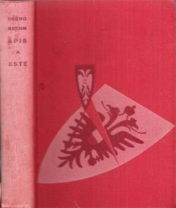 Apis a Este: Román o Františku Ferdinandovi