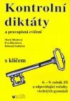 Kontrolní diktáty a pravopisná cvičení (s klíčem)