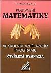 Postavení matematiky ve školním vzdělávacím programu Čtyřletá gymnázia