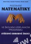 Postavení Matematiky -- Ve školním vzdělávacím programu SOŠ