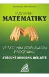 Postavení Matematiky -- Ve školním vzdělávacím programu SOU