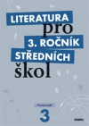 Literatura pro 3. ročník středních škol -- Učebnice - Zkrácená verze