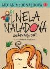 Nela Náladová zachraňuje svět