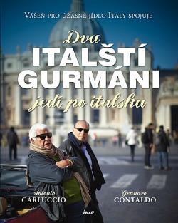 Dva italští gurmáni jedí po italsku obálka knihy