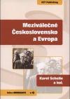 Meziválečné Československo a Evropa: vliv evropských záležitostí na meziválečné Československo a československých poměrů