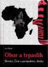Obor a Trpaslík - Slováci, Češi a perspektívy Afriky
