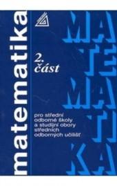 Matematika pro SOŠ a studijní obory SOU - 2.část obálka knihy
