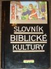 Slovník biblické kultury
