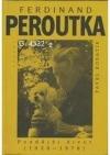 Ferdinand Peroutka: Pozdější život (1938–1978)