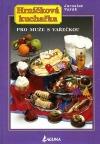 Hrníčková kuchařka: Pro muže s vařečkou