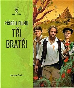 Příběh filmu Tři bratři obálka knihy