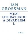 Mezi literaturou a divadlem I.